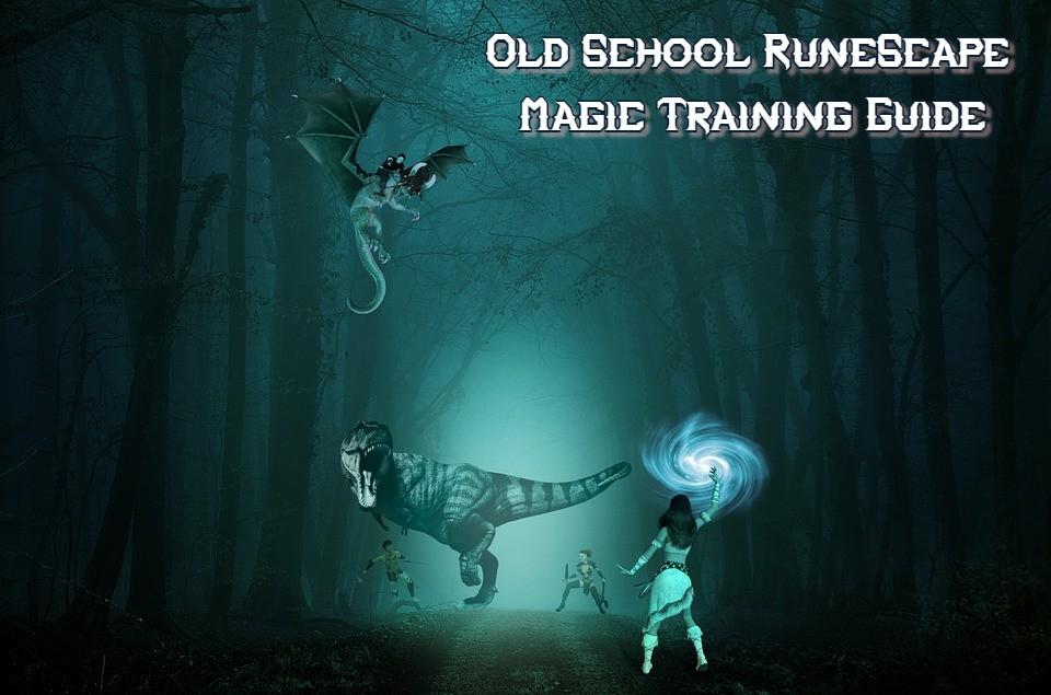 OSRS Magic Training Guide